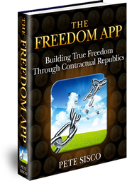 The Freedom App - Building True Freedom Through Contractual Republics